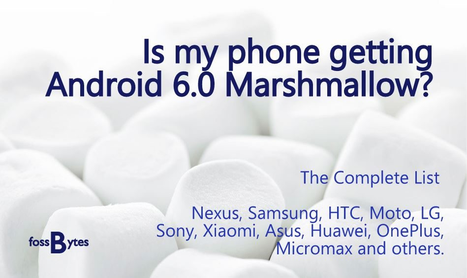 my phone getting android marshmallow complete list